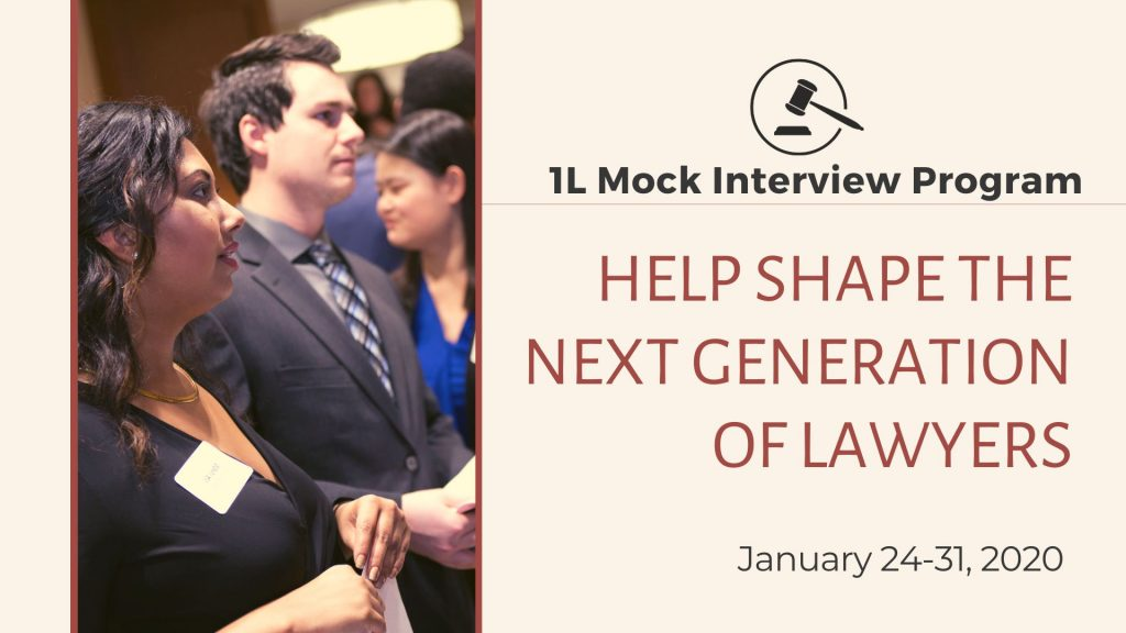Image of law students with the caption: 1L Mock Interview Program -- help shape the next generation of lawyers.