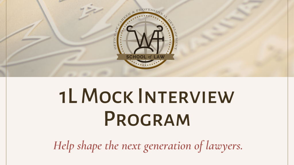 Image of a banner with text that displays: 1L Mock Interview Program, Help shape the next generation of lawyers.